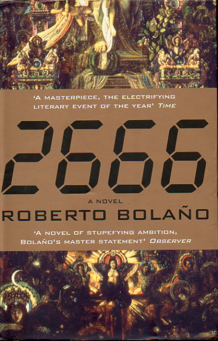 2666. A Novel. First edition in Great Britain.