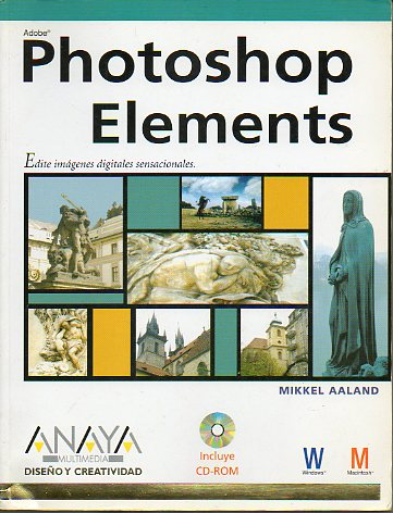PHOTOSHOP ELEMENTS. Incluy CD-Rom.