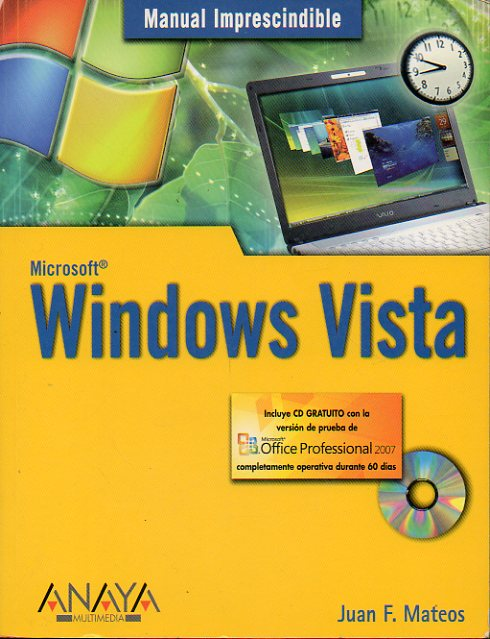 MANUAL  IMPRESCINDIBLE DE WINDOWS VISTA. Incluye CD.