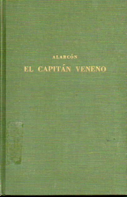EL CAPITÁN VENENO. A simplified version of the complete novel for reading and speakins in elementary and intermediate classes. Edited by José Martel a