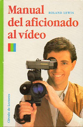 MANUAL DEL AFICIONADO AL VÍDEO.