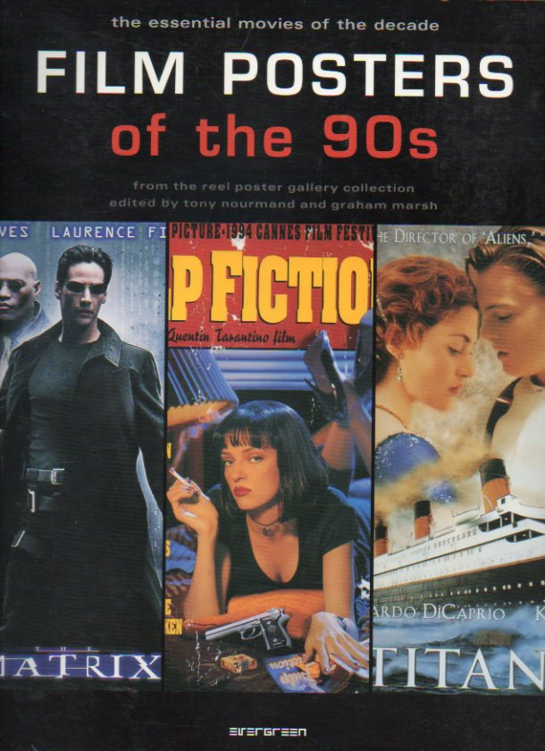 FILM POSTERS OF THE  90s. From the Reel Poster Gallery Collection.