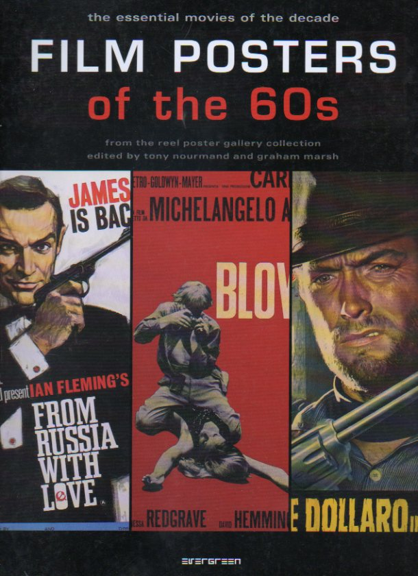 FILM POSTERS OF THE  60s. From the Reel Poster Gallery Collection.