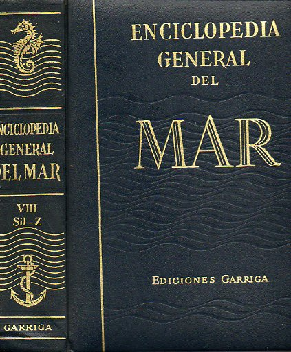 ENCICLOPEDIA GENERAL DEL MAR. Vol. VIII. SIL-Z. 3ª edición.