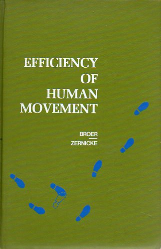 EFICIENCY OF HUMAN MOVEMENT.