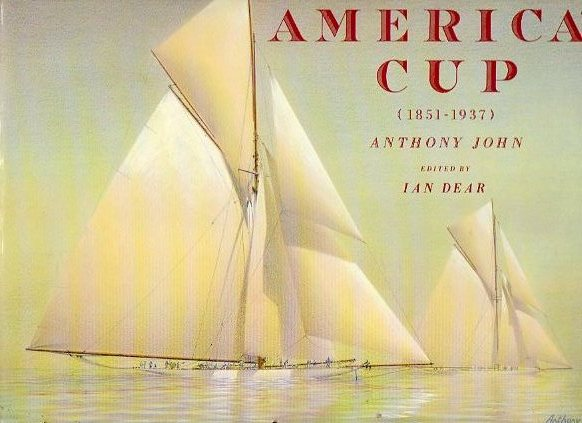 THE EARLY CHALLENGES OF THE AMERICA´S CUP (1851-1937). Edited by Ian Dear.