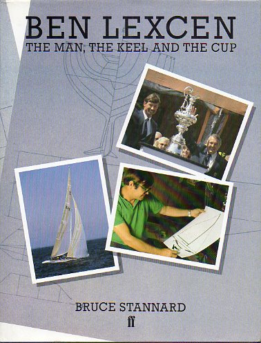 BEN LEXCEN. THE MAN, THE KEEL AND THE CUP.