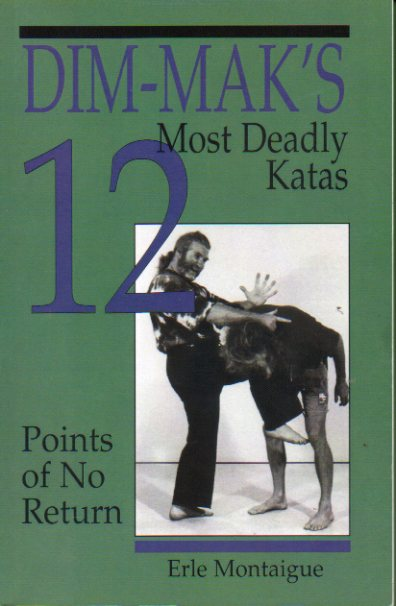 DIM-MAK´S MOST DEADLY KATAS 12. POINTS OF NO RETURN.