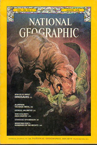 NATIONAL GEOGRAPHIC MAGAZINE. Vol. 154. Nº 2. New ideas about Dinosaurs, Aluminium, the magic metal, Georgia, New Zealand, Mounitain goats; guardians
