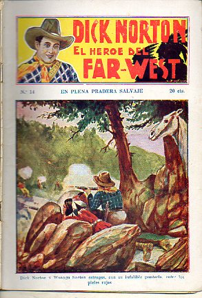 DICK NORTON. EL HÉROE DEL FAR-WEST. Nº 14. En plena pradera salvaje.