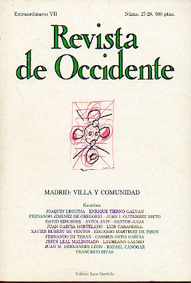 REVISTA DE OCCIDENTE. Nº 27-28. Extraordinario VII. MADRID: VILLA Y COMUNIDAD.