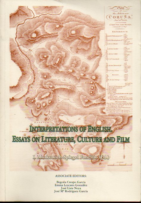 INTERPRETATIONS OF ENGLISH. ESSAYS ON LITTERATURE, CULTURE AND FILM.