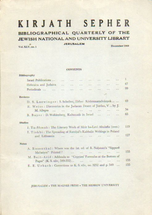 KIRJATH SEPHER. Bibliographical Quartely of the Jewish National and University Library. Vol. XLV. Nº 1.