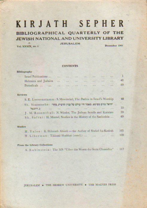 KIRJATH SEPHER. Bibliographical Quartely of the Jewish National and University Library. Vol. XXXIX. Nº 1.