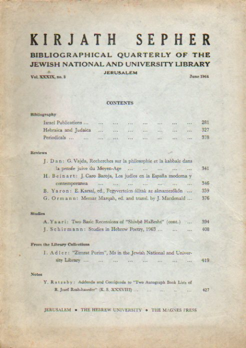KIRJATH SEPHER. Bibliographical Quartely of the Jewish National and University Library. Vol. XXXIX. Nº 3.