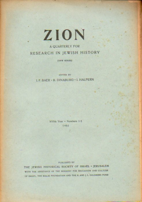 ZION. A Quarterly for Research in Jewish History (New Series).  XVIthYear. Numbers 1-2.