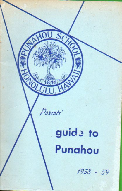 GUIDE TO PUNAHOU. PARENTS´. 1958-1959.