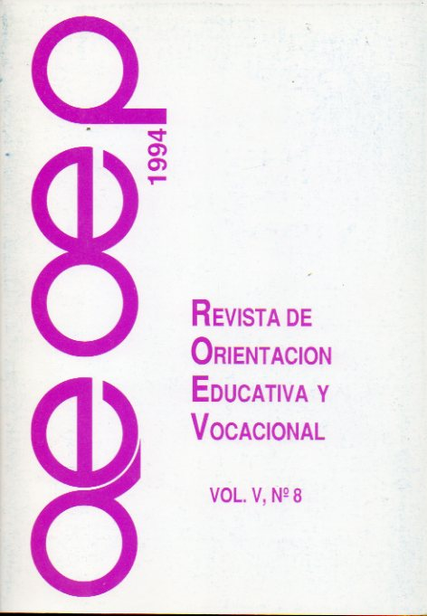 REVISTA DE ORIENTACIÓN EDUCATIVA Y VOCACIONAL. Vol. V. Nº 8.