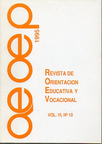 REVISTA DE ORIENTACIÓN EDUCATIVA Y VOCACIONAL. Vol VI. Nº 10.
