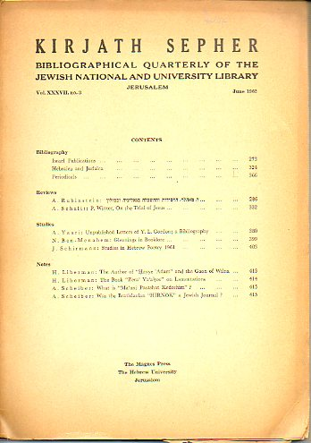 KIRJATH SEPHER. Bibliographical Quartely of The Jewis National and University Library. Vol. XXXVII. Nº 3.