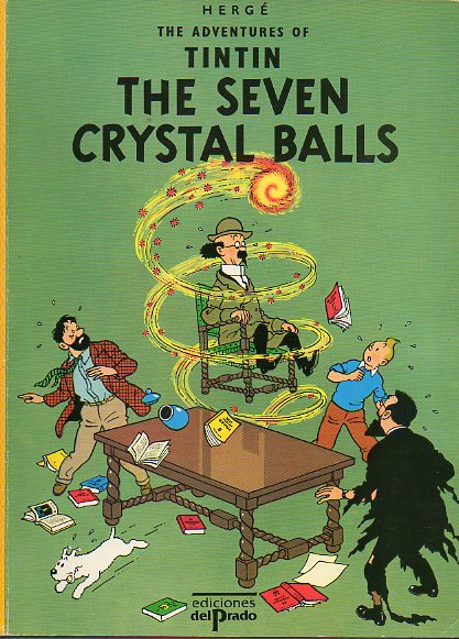 THE ADVENTURES OF TINTIN. THE SEVEN CRYSTAL BALLS.
