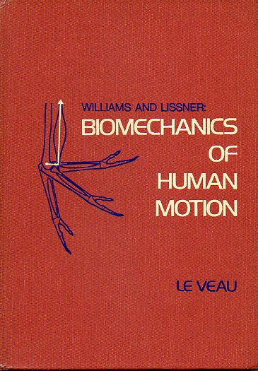 WILLIAMS AND LISSNER: DIOMECHANICS OF HUMAN MOTION.