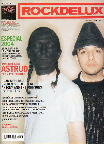 RDL. ROCK DE LUX. Nº 225. Astrud: Pop y Performance. Especial 2004. Antony and the Johnsons. Rachid Taha. Broken Social Scene. La onda de Juan de Pabl
