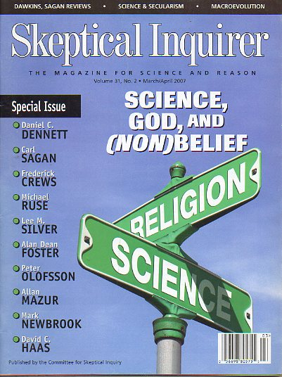 SKEPTICAL INQUIRER. The Magazine for Science and Reason. Vol. 31. Nº 2. Science, God, an (Non)Belief: Daniel C. Dennett, Carl Sagan, Michael Ruse, Ala