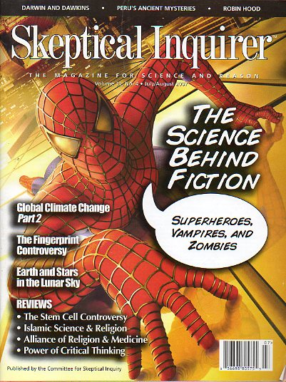 SKEPTICAL INQUIRER. The Magazine for Science and Reason. Vol. 31. Nº 4. The Science Behind Fiction; Global Climate Change, Part 2; Earth and Stars in