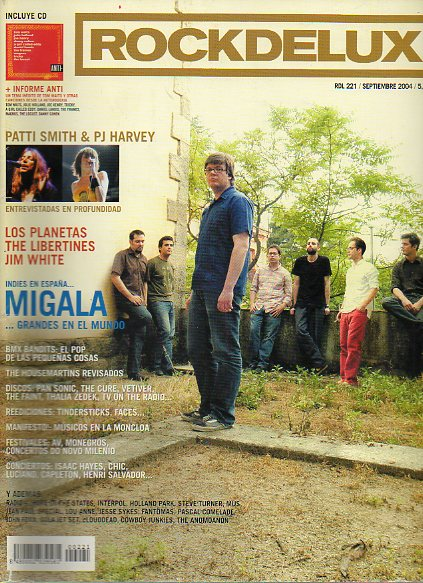 ROCK DE LUX. Nº 221. MIGALA / LOS PLANETAS / THE LIBERTINES / JIM WHITE / REVISIÓN: THE HOUSEMARTINS...No conserva CD.