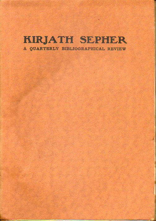 KIRJATH SEPHER. A Quartely Bibliographical Review of The Jewis National and University Library. Seventh Year. Nº 3-4. G. Scholem:  Chapters from the H