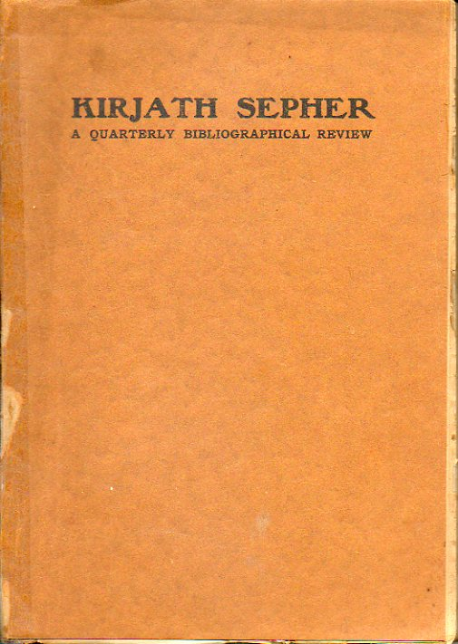 KIRJATH SEPHER. A Quartely Bibliographical  Review of The Jewis National and University Library. Seventh Year. Nº 1. I. Heilprin: Bibliography of R. Y