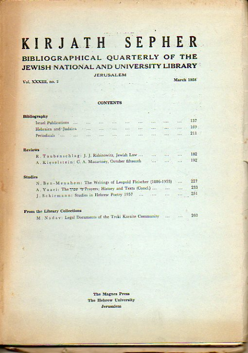 KIRJATH SEPHER. Bibliographical Quartely of The Jewis National and University Library. Vol. XXXIII. Nº 2. R. Taubenschlag: J. J. Rabinowitz, Jewish La