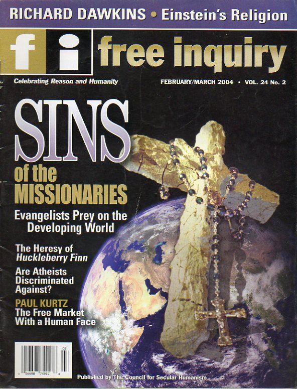 "FREE INQUIRY. Vol. 24. Nº 2. Richard Dawkins: Einstein""s Religion. Sins of the Missionaires. Paul Kurtz: The free market with a human face..."