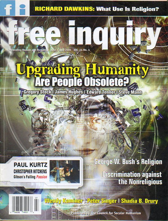 FREE INQUIRY. Vol. 24. Nº 4. Richard Dawkins: What use is Religion? (1). Christopher Hitchens: When Mel had a hammer. Peter Singer: The harm that Reli