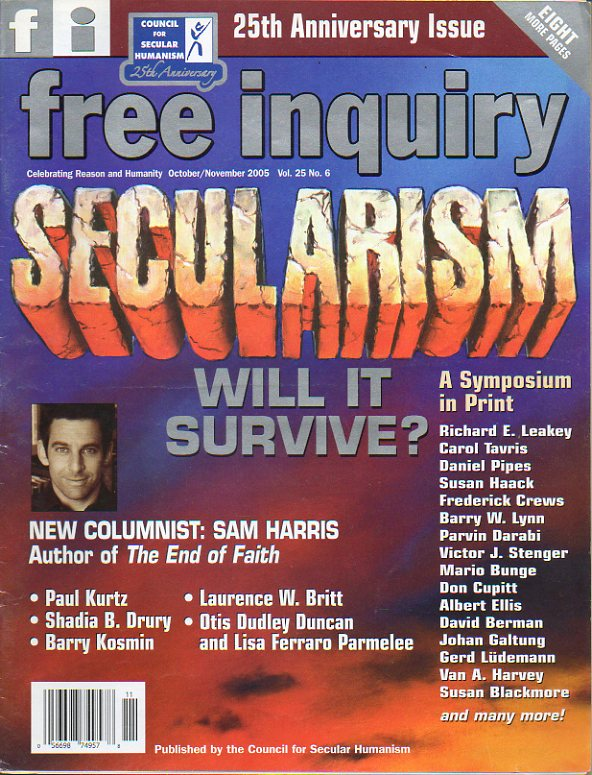 FREE INQUIRY. Vol. 25. Nº 6. Sam Harris: Rational Mysticism. Christopher Hitchens: The root of the problem. Shadia B. Drury: Neoconservatism and Globa