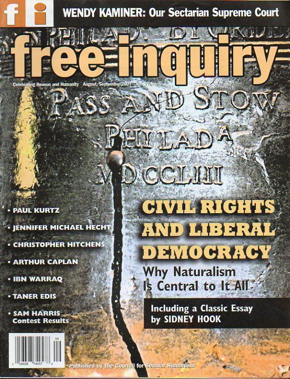 FREE INQUIRY. Vol. 27. Nº 5. Civil rights and liberal democracy. Richard Dawkins: The God Delusion. Tom Flynn: Secularization resurrected. Christopher