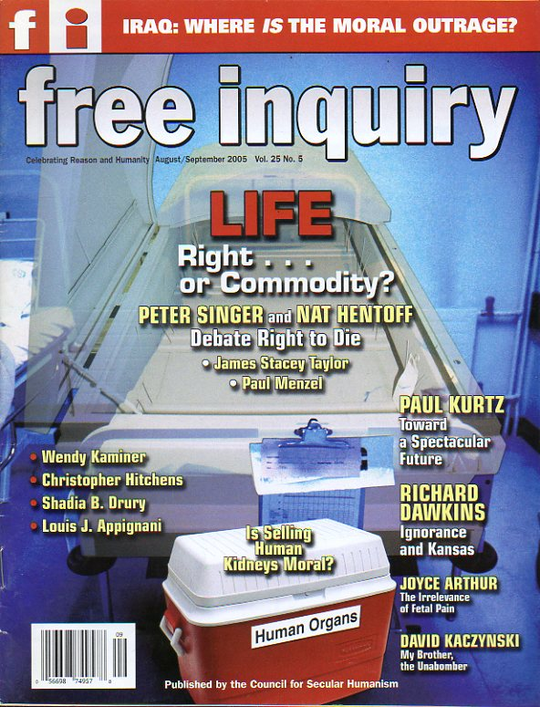 FREE INQUIRY. Vol. 25. Nº 5. Richard Dawkins: God gift to Kansas. Wndy Kaminer. Genealogy and Promiscuity. Shadia B. Drury: Gulliver in Lilliput...