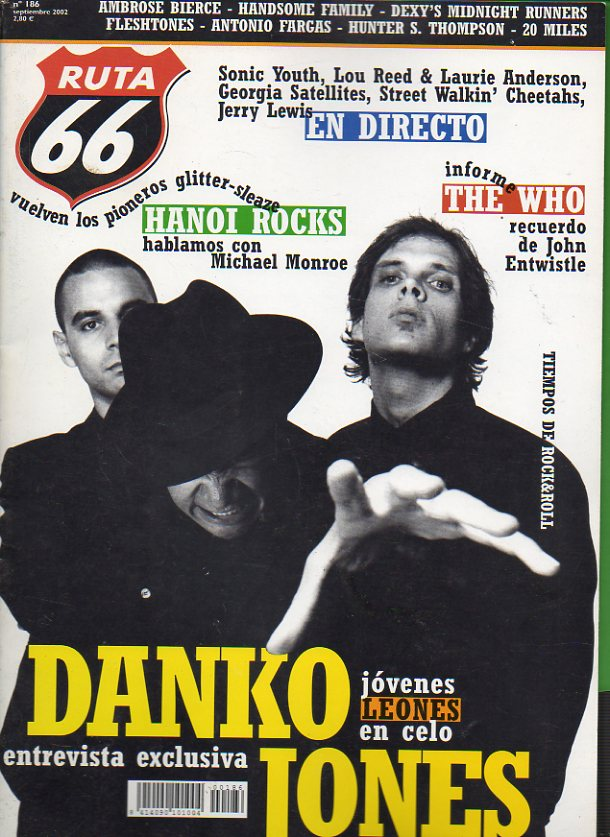 "RUTA 66. Nº 186. Danko Jones. Música astronauta: los discos favoritos de Tom Waits. The Who: La caída del imperio británico. Dexy""s Midnight Runners."