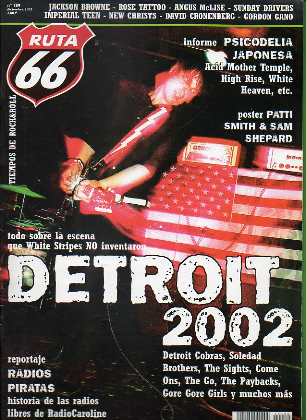 RUTA 66. Nº 189. Detroit 2002. The Paybacks.  Angus Maclise. Reportaje: Radios piratas. Rose Tattoo. Póster: Patti Smith y Sam Shepard. The Sunday Dri
