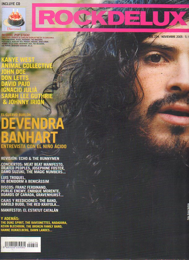 ROCK DE LUX. Nº 234. Devendra Banhart: entrevista con el niño ácido. Revisión: Echo & The Bunnymen. Kanye West. John Doe... No conserva CD.