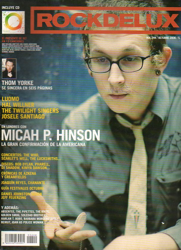 ROCK DE LUX. Nº 244. Micah P. Hinson. Tom Yorke se sincera en seis páginas. Danuel Johnston según Jeff Feuerzing... No conserva CD.