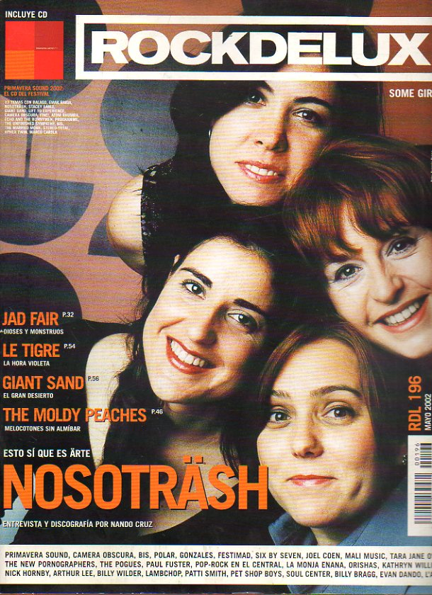 ROCK DE LUX. Nº 196. Nosotrash: entrevista y discografía. Jad Fair. Le Tigre. Giant Sand. The Moldy Peaches... No conserva CD.