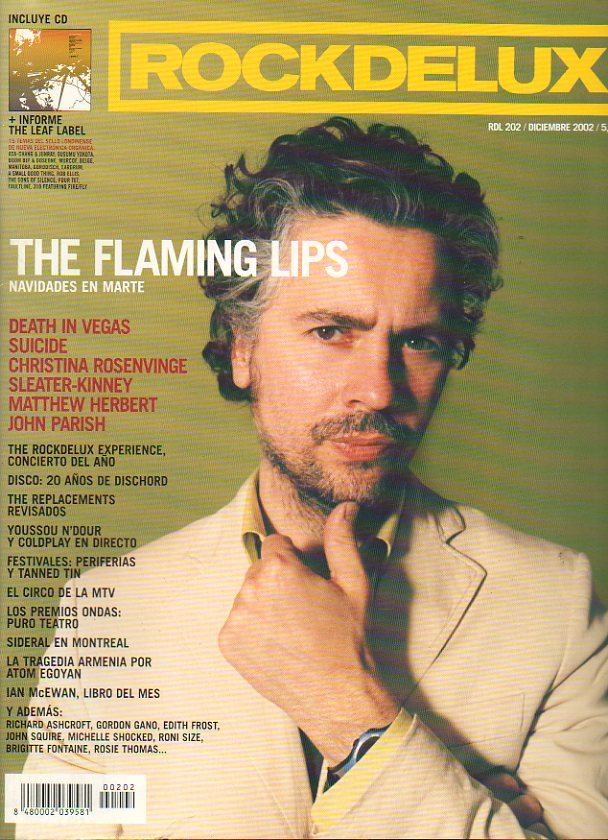 ROCK DE LUX. Nº 202. The Flaming Lips, Navidades en marte. Death in Vegas. Suicide. Christina Rosenvinge. John Parish. The Replacements revisados... N