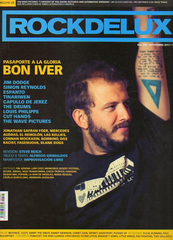 ROCK DE LUX. Nº 298. Bon Iver: pasaporte a la gloria. Jim Dodge. Espanto. Revisión: Steve Reich. The Wawe Pictures... No conserva CD.
