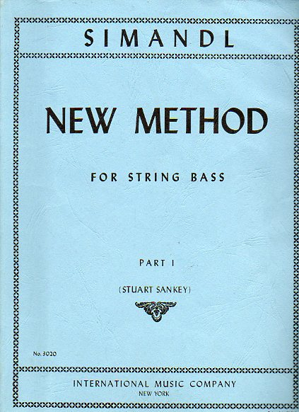 NEW METHOD FOR STRING BASS. Part I. Stuart Sankey.