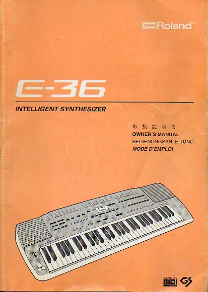 E-36. INTELIIGENT SYNTHESIZER. Owner´s Manual.
