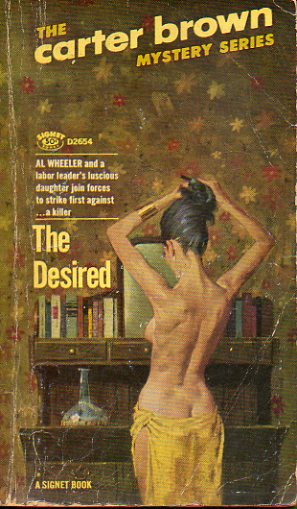 THE CARTER BROWN MISTERY SERIES. THE DESIRED.