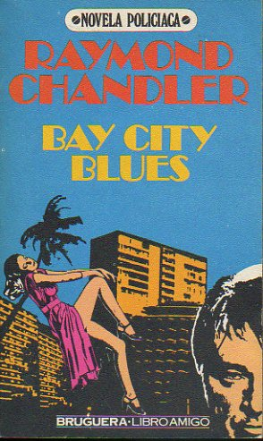 BAY CITY BLUES.