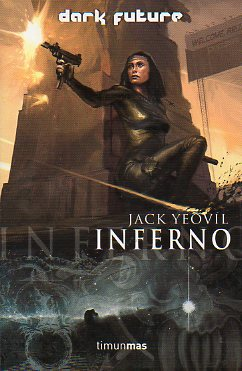 DARK FUTURE. INFERNO.